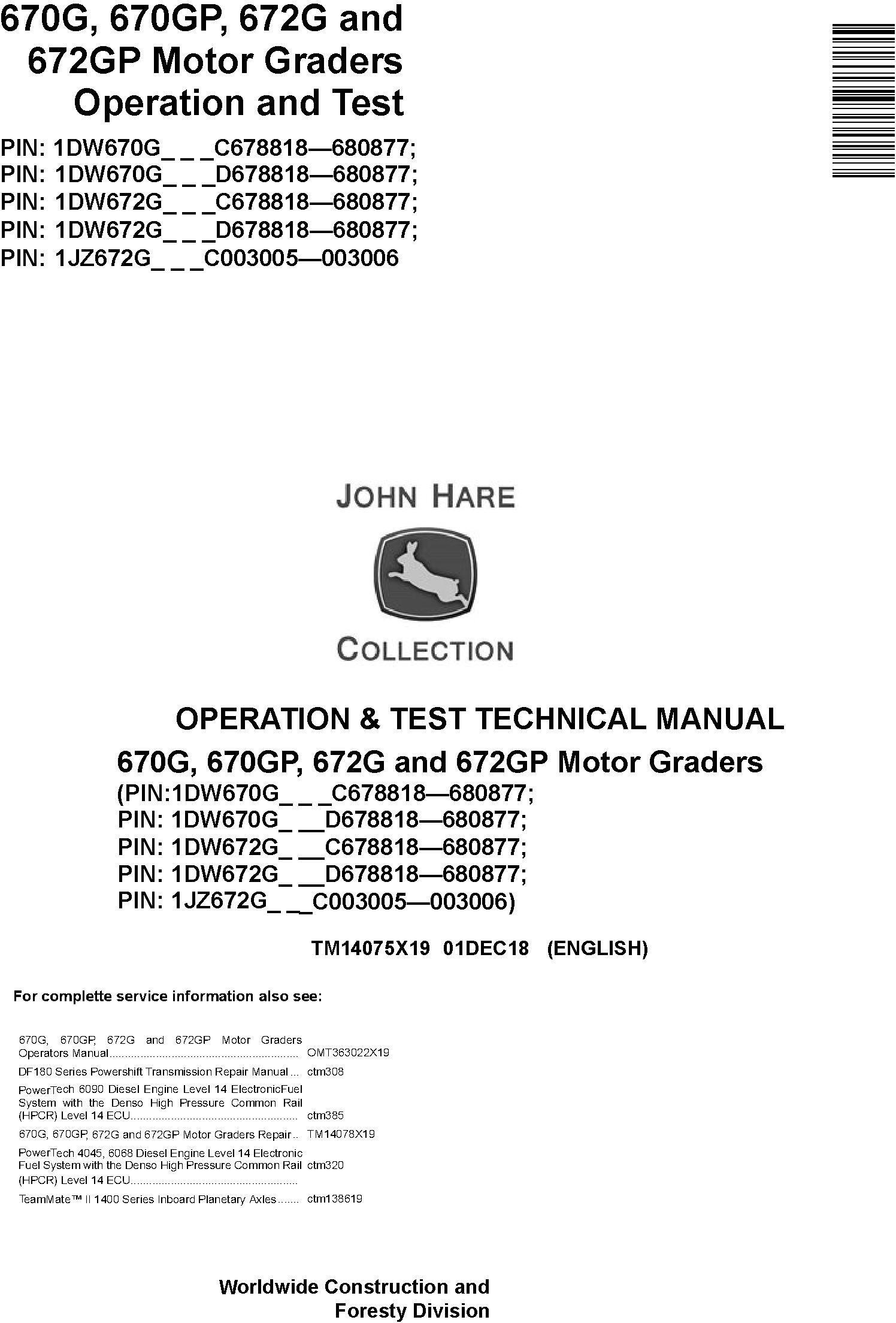 John Deere 670G, 670GP, 672G, 672GP (SN.C678818-680877 ...